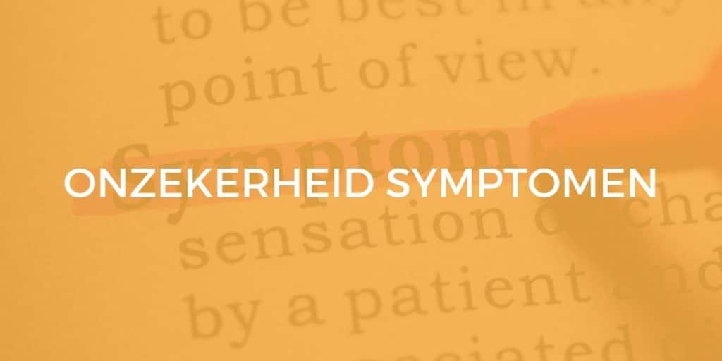 onzekerheid symptomen